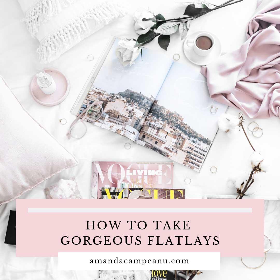 How to take gorgeous flatlays