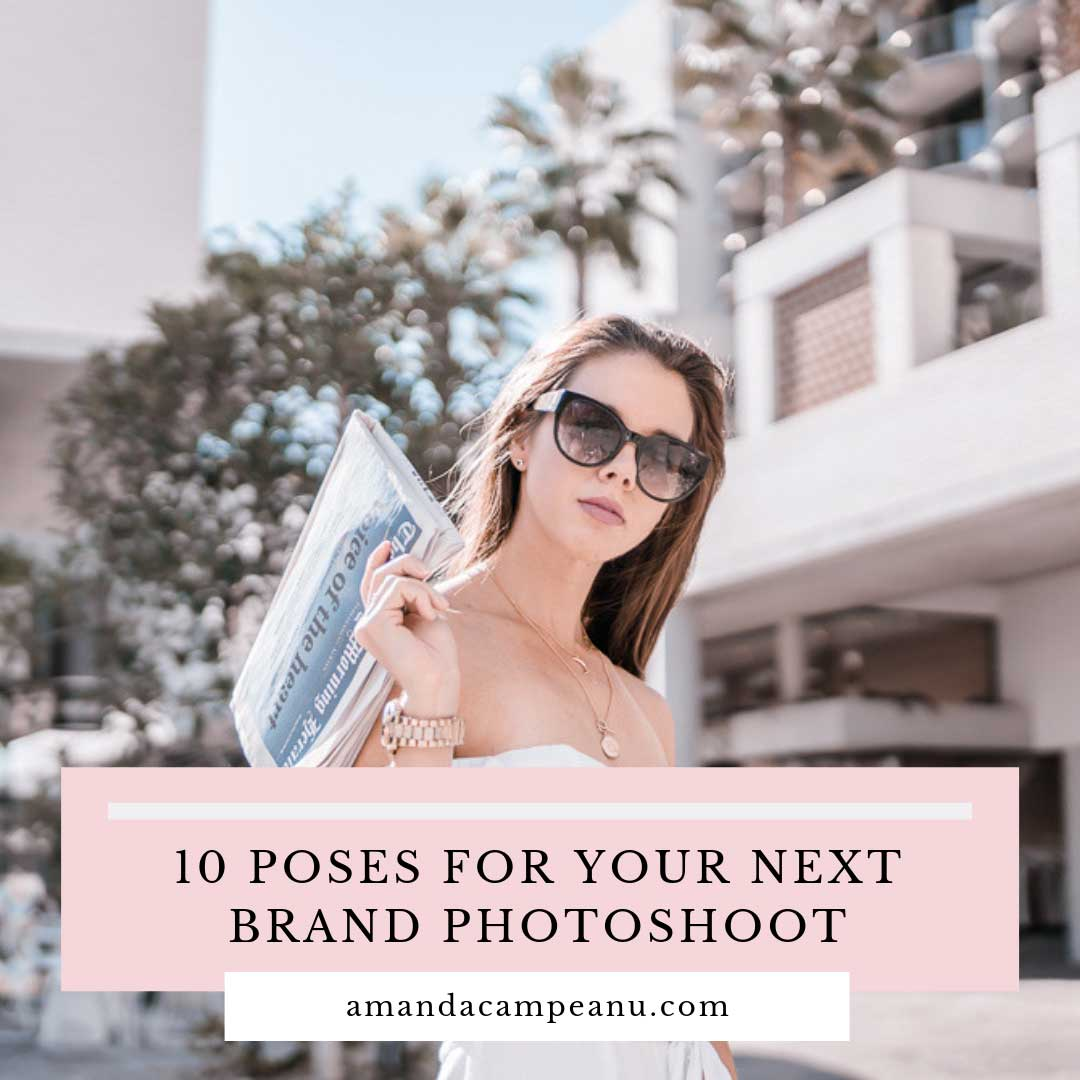 10 poses to try at your next brand photoshoot