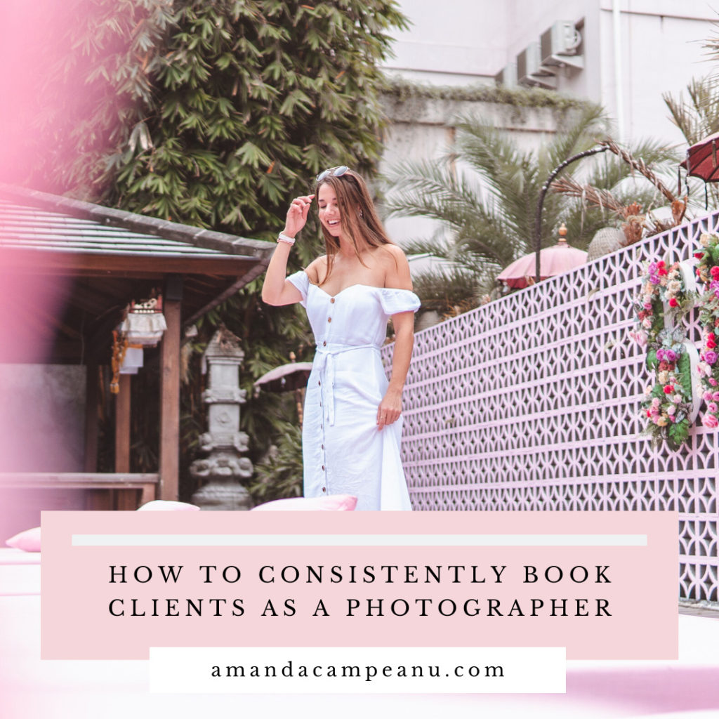 How to consistently book clients as a photographer